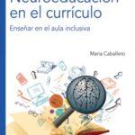 Neuroeducación en el currículo. Enseñar en el aula inclusiva